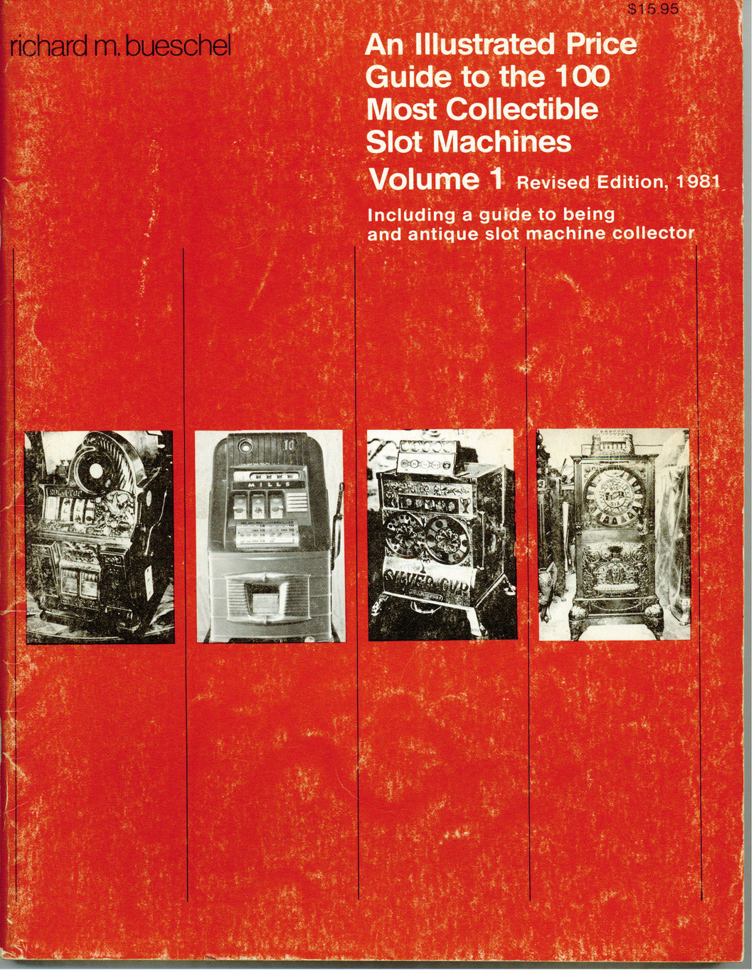 ZZ - Slots 1: Illustrated Price Guide to 100 Most Collectible Slot Machines, Volume 1 Revised