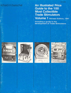 ZZ - Trade 1: Illustrated Historical Guide to Collectable Trade Stimulators, Volume 1 Revised Edition