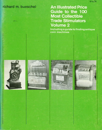 ZZ - Trade 2: Illustrated Historical Guide to Collectable Trade Stimulators, Volume 2