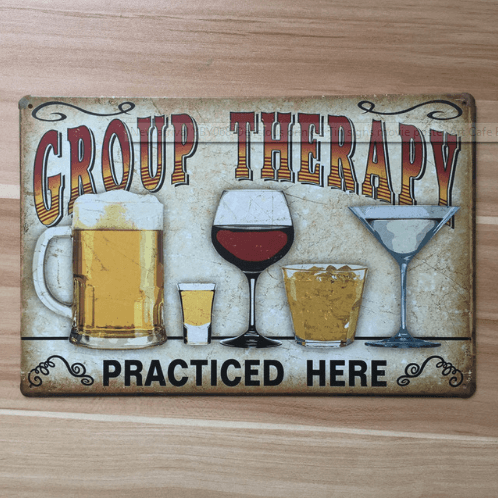 Group Therapy Drinking Tin poster