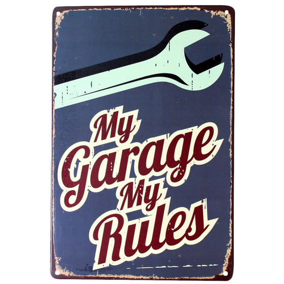My Garage My Rules Tin Poster