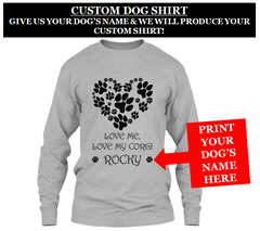 LOVE MY CORGI UNISEX CUSTOM LONG SLEEVE SHIRT - Zaprem