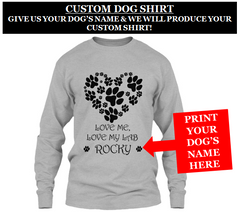 LOVE MY LAB UNISEX CUSTOM LONG SLEEVE SHIRT - Zaprem