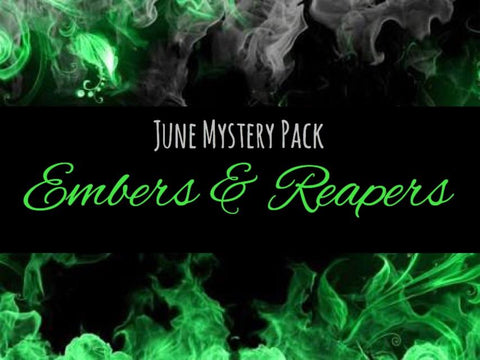 June Mystery Pack: Embers & Reapers