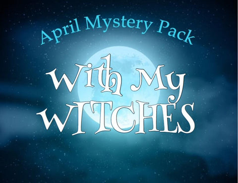 Now Available: April Mystery Pack - With My Witches
