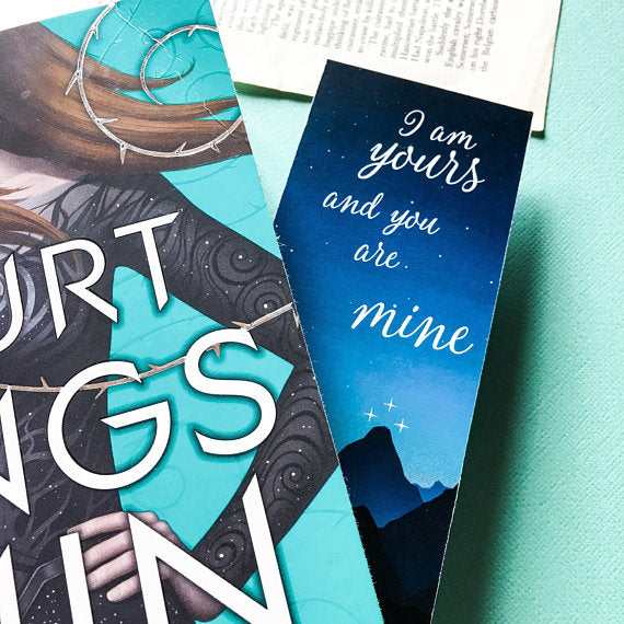 ACOWAR Bookmark - I am yours and you are mine - Belle Regalia