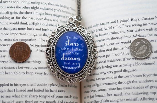 "A Court of Mist & Fury Quote ""To the stars who listen..."" Necklace"
