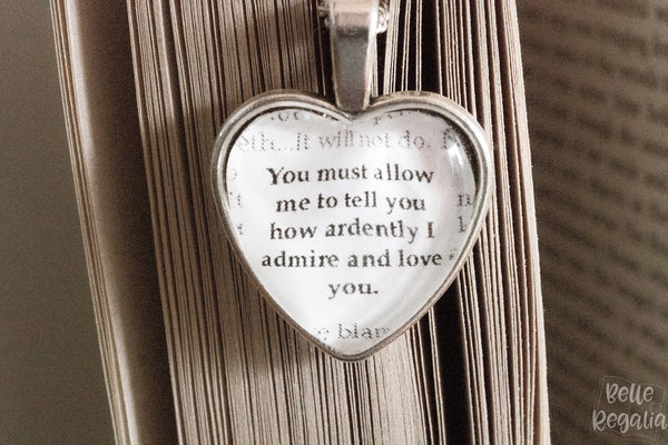 Mr Darcy quote ~ heart necklace
