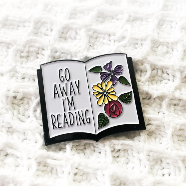 'Go Away I'm Reading' enamel pin - Belle Regalia