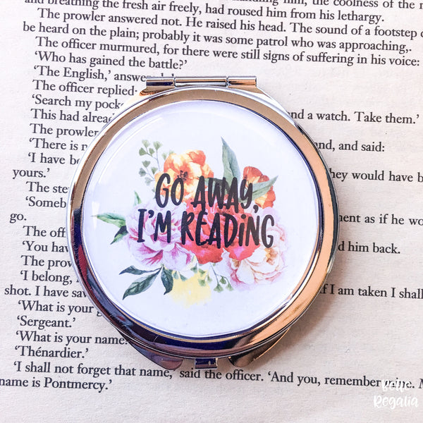 'Go Away I'm Reading' Compact Mirror