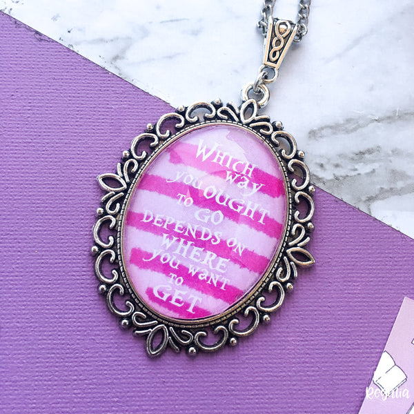 Cheshire Cat quote necklace