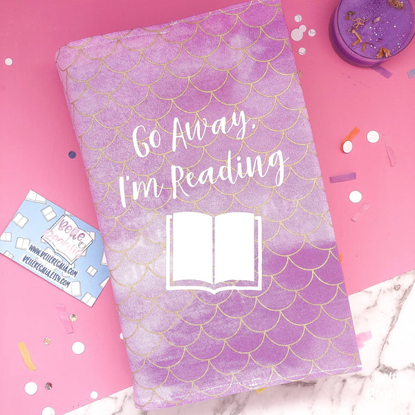 Fabric Dust Jacket - 'Go away, I'm reading'