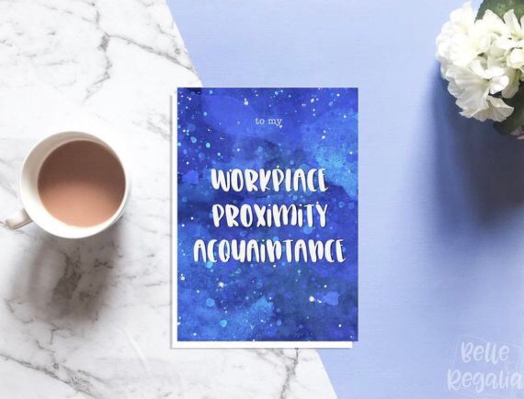 Workplace Proximity Acquaintance Card