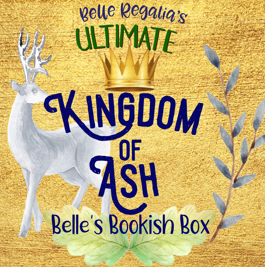 ULTIMATE Kingdom of Ash - Belle's Bookish Box
