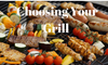 Choosing Your Grill