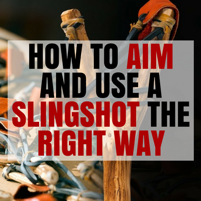 How to Aim and Use a Slingshot the Right Way - Great Hunting Weapon