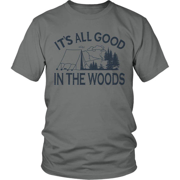 It's All Good In The Woods - Outdoor King