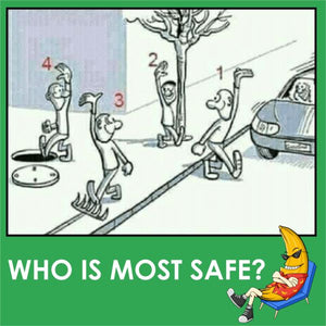 Who is Most Safe?