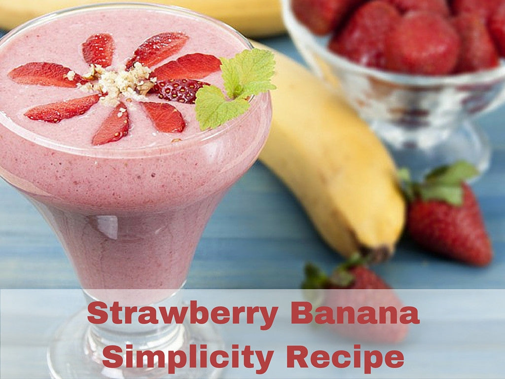 Your First Smoothie - Strawberry Banana Simplicity