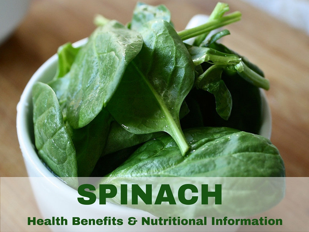 Spinach Nutritional Information & Health Facts