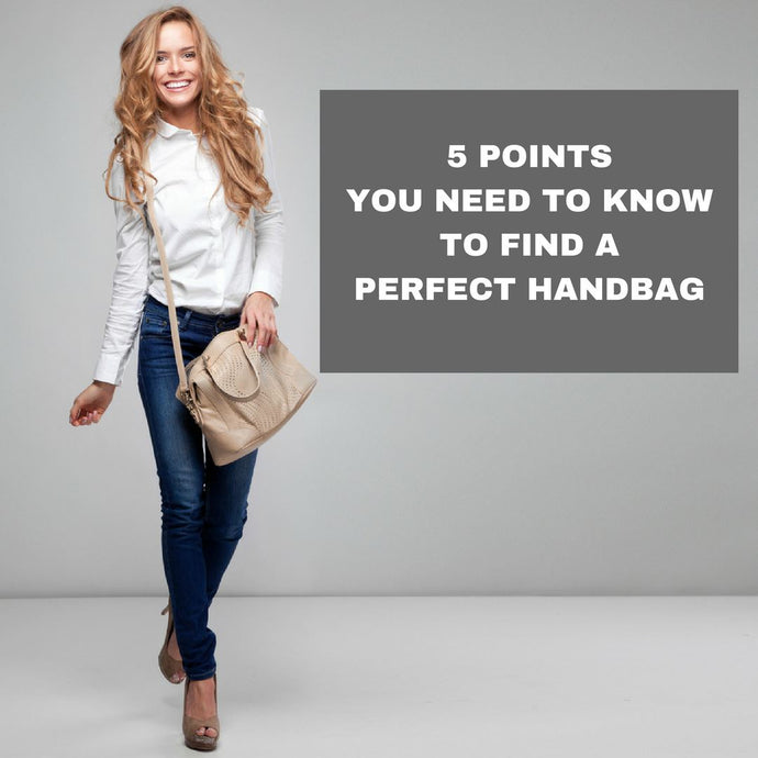 Points You Need To Know Before Buying a Handbag!