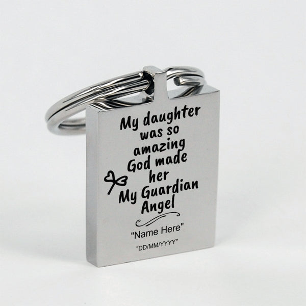 My daughter is my guardian angel - Memorial Keychain