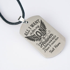 "All i want is for my son in heaven ""Personalized Necklace"""