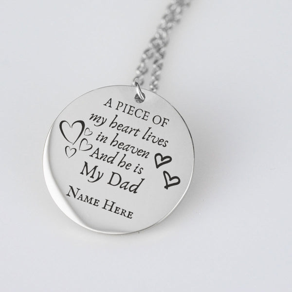 A piece of my heart lives in heaven my dad Personalize Pendant