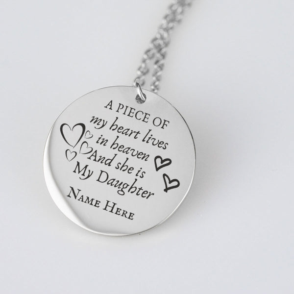 A piece of my heart lives in heaven my daughter Personalize Pendant