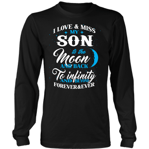 Apparel - I Love & Miss My Son To The Moon And Back