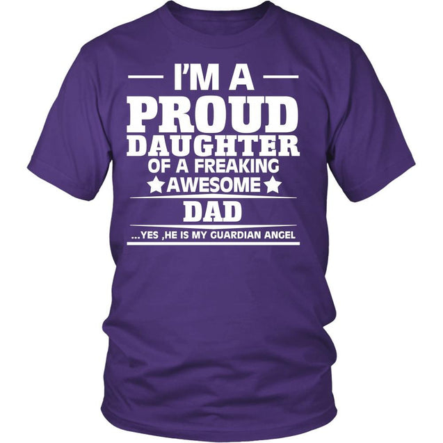 Apparel - I'M A Proud Daughter Of A Freaking Awesome Dad