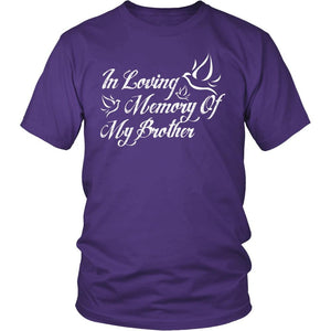 Apparel - In Loving Memory Of My Brother