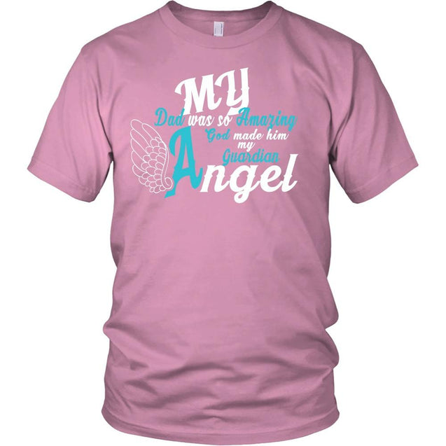 Apparel - My Dad Is My Guardian Angel