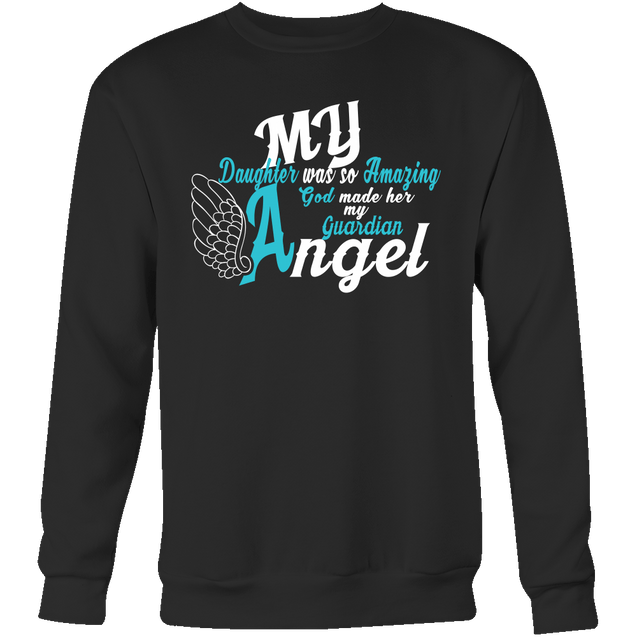 Apparel - My Daughter Is My Guardian Angel