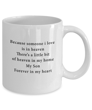 My son is in heaven mug