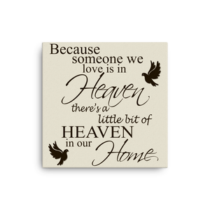 Canvas - A Little Bit Of Heaven In Our Home Memorial Canvas