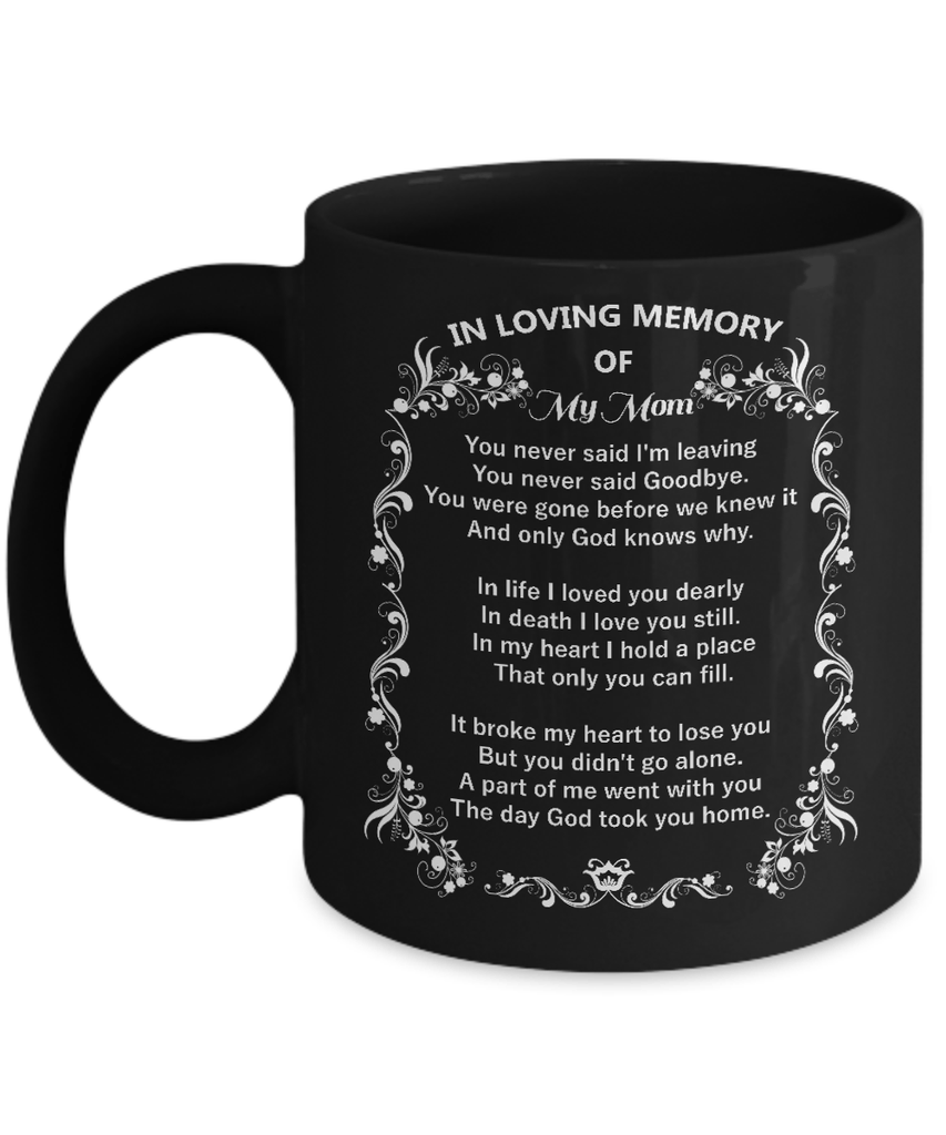 In Loving Memory Of My Mom Coffee Mug Perveengoods