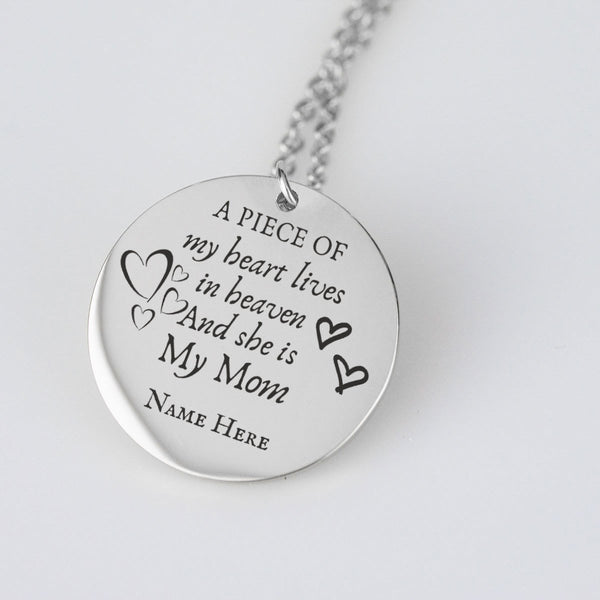 A piece of my heart lives in heaven my mom Personalize Pendant