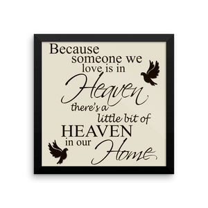 Framed Poster - A LITTLE BIT OF HEAVEN MEMORIAL Framed Print