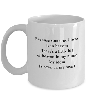 My mom is in heaven mug