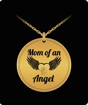 Laser Engraved Necklace - Mom Of An Angel Engraved Necklace
