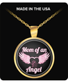 Necklace - Mom Of An Angel Pendant