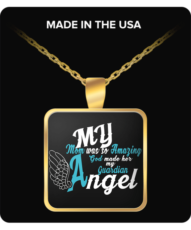Necklace - My Mom Is My Guardian Angel