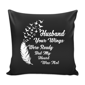 Pillows - Husband Your Wings Ready Pillow Cover