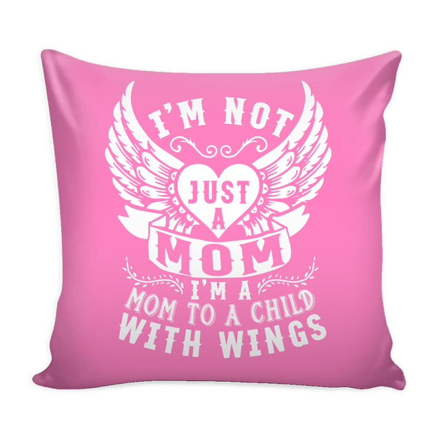 Pillows - I'M Not Just A Mom Pillow Cover
