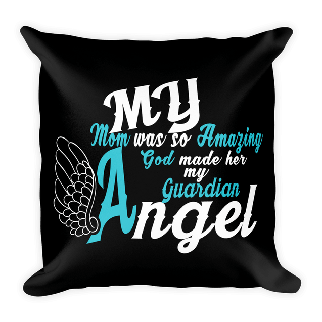 Pillows - My Mom Is My Guardian Angel Pillow