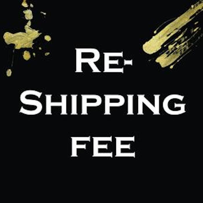 Re-Shipping Fee