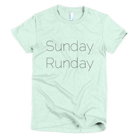 """Sunday Runday"" Short sleeve women's t-shirt"
