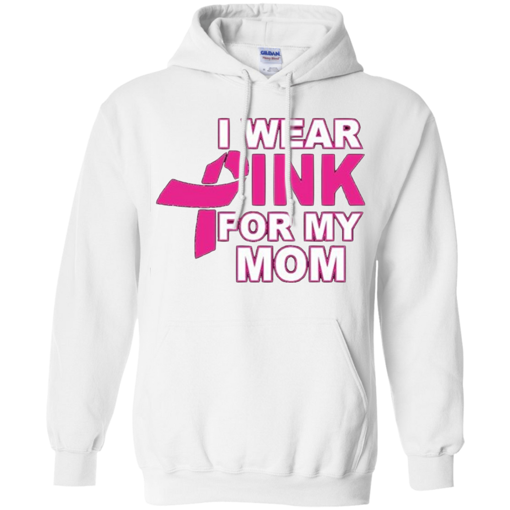 Pink For Mom Pullover Hoodie