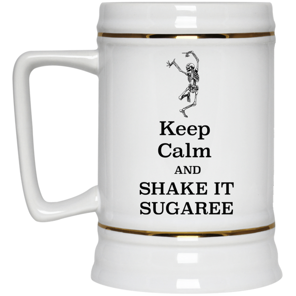 Keep Calm And Shake It Sugaree Beer Stein 22oz.